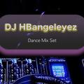 DJ HBangeleyez Mix 6