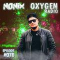 Nonix presents Oxygen Radio 076