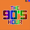 THE 90'S HOUR : 05