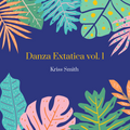Danza Extática vol. 1