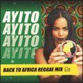 AYITO - Back to Africa Reggae & Dub Mix