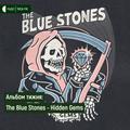 Альбом тижня: The Blue Stones - Hidden Gems