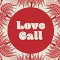 Love Call's Winter Warm-Up