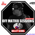 Reverse Stereo presents OFF MATRIX SESSIONS #122 [Special guest mix - Halley Seidel]