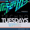 Techno Tuesdays 115 - Simon - We Are Strong