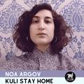 Noa Argov   Kuli Stay Home