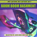 John Eden & Paul Meme - Boom Boom Bashment: Killer Ragga Riddims 2001-2004