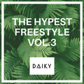 THE HYPEST FREE STYLE Vol.3