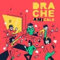 Drache Amicale #4 Mouillée