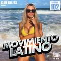 Movimiento Latino #102 - DJ Exile (Reggaeton Mix)