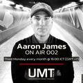 DJ Aaron James - ON AIR 002 (AUG) - Underground Music Thailand [UMT.radio]