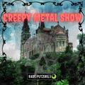 Creepy Metal Show #060 - Produção e Apresentação: Sérgio Pires