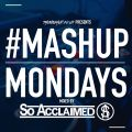TheMashup #MondayMashup mixed by So Acclaimed