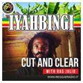 IYAHBINGI - Pt.25 - S.11 - Cut And Clear