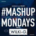 TheMashup #mashupmonday 2 mixed by Wilki G