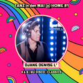 TANZ in den MAI @ HOME #1  - Live DJ Mix by DJane Denise L'