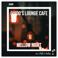 Guido's Lounge Cafe Broadcast 0496 Mellow Night (20210903)