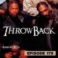 Throwback Radio #179 - DJ LAGGZ (Hip Hop Mix)