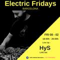 HyS [Live set] at Electric Fridays Barcelona