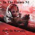 In The Future # N 1 Pady De Marseille