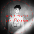 Night Tracks 030: Apple Bottom Guest Mix