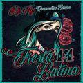 Fiesta Latina 14  (Quarantine Edition)
