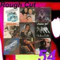 Rough Cut 54: Soul Funk Selections