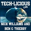 Tech-Licious Live 12-12-2020 (Ben&Thierry & Nick Williams)