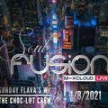 SOUL FUSION SUNDAY FLAVA'S W/THE CHOC-L@T CREW 1/8/2021