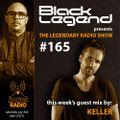 Black Legend (aka Love Legend) pres. The Legendary Radio Show (03-07-2021) - Guest Keller