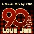 DJ YGO - 90's Love Jam