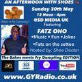 AN AFTERNOON WITH SHOES feat DJ FATZ OHO
