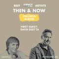 Then & Now | Episode 01 || David Guetta