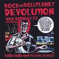 Rock & Roll Planet Devolution - Yabba Dabba Do! Festival Playlist. - Selected by Klaus Kinski