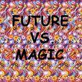 FUTURE VS MAGIC 08.04.15: RESURRECTION X WOODCUTS