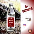 Soulful House Water #35 by Dj Osiruss