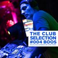 THE CLUB SELECTION #004 BOOS