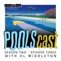 POOLScast - Season 2 - Episode 3: XL Middleton