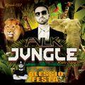 FVLK's JVNGLE - Episode #20 - Guest Mix ALESSIO FESTA