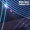 Moon Tales Podcast #01 - Danilo (MoonHeads)