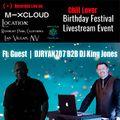 Chill Lover Birthday Festival Live Stream Event.   Ft. Guest   DJRYAN707 B2B DJ King Jones