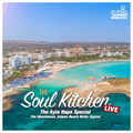 The Soul Kitchen LIVE - 18 - 11.10.2020 /// Ayia Napa Special from The Glasshouse, Adams Beach Hotel