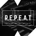 MR EFFLIX Presents: R.E.P.E.A.T - Episode 1