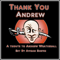 Thank You Andrew - A Tribute To Andrew Weatherall