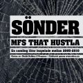 Mfs That Hustla - Sönder (2011)