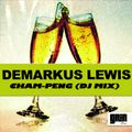 Demarkus Lewis - ChamPeng (SOULFUL HOUSE DJ MIX)