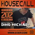 Housecall EP#202 (01/04/21) incl. a guest mix from Dino Michael