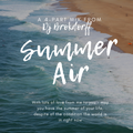 Summer Air 4 - For A Perfect Party In The Summertime