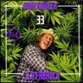 #ONCEAWEED 0033 by LA FABROCK (420)