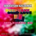 DEEP LOVE 50 (30th birthday mix) 13.08.21